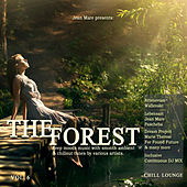 The Forest Chill Lounge, Vol. 6  (Deep Moods Music with Smooth Ambient & Chillout Tunes) by Various Artists
