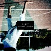 Stranger on Earth by Burst