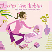 Classics For Babies von Various Artists
