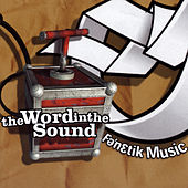 Fenetik Music - The Word In The Sound by Various Artists
