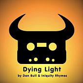 Dying Light by Dan Bull