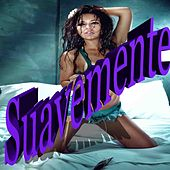 Suavemente by Various Artists