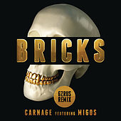 Bricks by Carnage