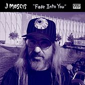 Fade Into You by J Mascis