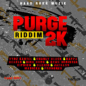 Purge 2k Riddim by Various Artists