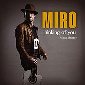 Thinking of You (Remix Electro) by Miro
