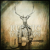 Rustic Modern by Various Artists