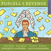 Purcell's Revenge: Sweeter Than Roses? von Concerto Caledonia