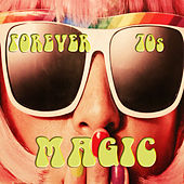 Forever 70s Magic by Various Artists