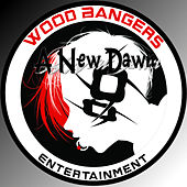 A New Dawn - Official Woodbangers Entertainment Theme Song by Sweetkenny