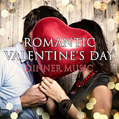 Romantic Valentine's Day Dinner Music von Piano Love Songs