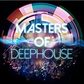 Masters of Deephouse by Various Artists
