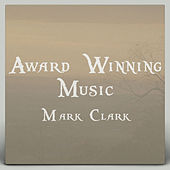 Award Winning Music by Mark Clark