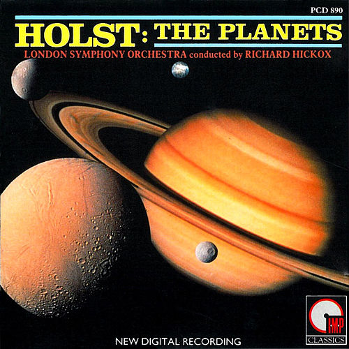 Holst: Planets by Richard Hickox