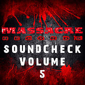 Massacre Soundcheck Volume 5 by Various Artists
