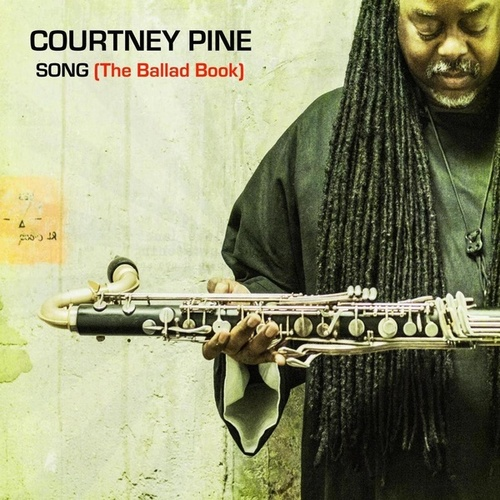 Song (The Ballad Book) by Courtney Pine