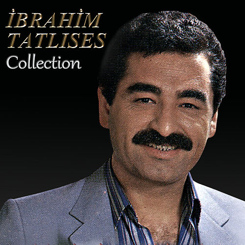 Collection by İbrahim Tatlıses