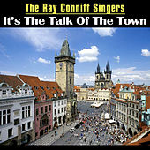 It's the Talk of the Town by Ray Conniff