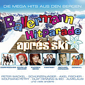 Ballermann Apres Ski Hitparade von Various Artists