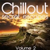 Chillout: Secret Escapes, Vol. 2 by Various Artists