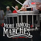 More Famous Marches by Various Artists
