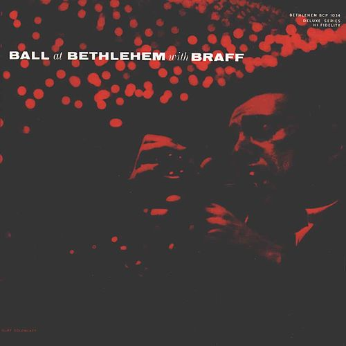 Ball at Bethlehem with Braff (Live) by Ruby Braff