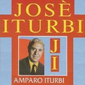 José Iturbi - Amparo Iturbi by Amparo Iturbi