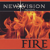 Fire! by New Vision