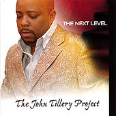 The Next Level by John Tillery