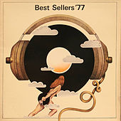 Best Sellers '77 by Various Artists