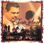 Tanto Amor by Erick Porta