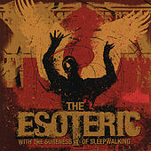 With the Sureness of Sleepwalking by Esoteric (Metal)
