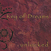 Unlocked by Key Of Dreams