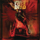 Bloodlust by Through The Eyes Of The Dead