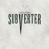 Subverter by Esoteric (Metal)
