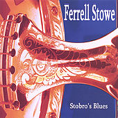 Stobro's Blues by Ferrell Stowe