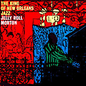 The King of New Orleans Jazz by Jelly Roll Morton
