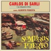 Sombras del Puerto by Carlos DiSarli