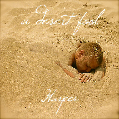 A Desert Fool by Harper