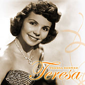 Teresa by Teresa Brewer
