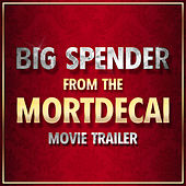 Big Spender (From the