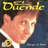 Porque Te Amo by El Duende