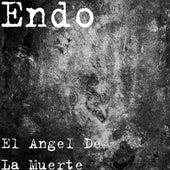 El Angel De La Muerte by ENDO