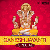 Ganesh Jayanti Special by Various Artists