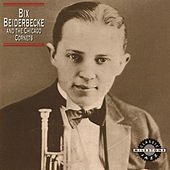 Bix Beiderbecke And The Chicago Cornets by Various Artists