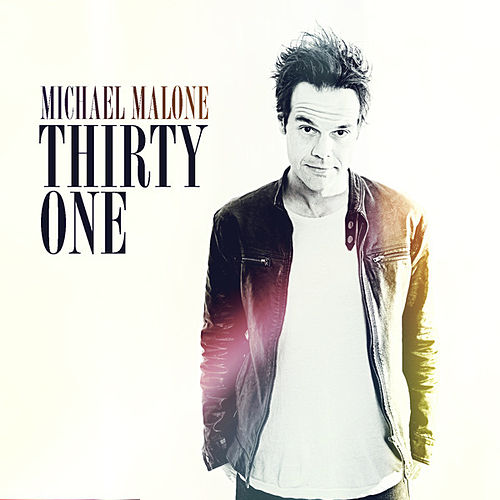 Thirty One by Michael Malone