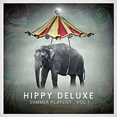 Hippy Deluxe – Summer Playlist by Various Artists