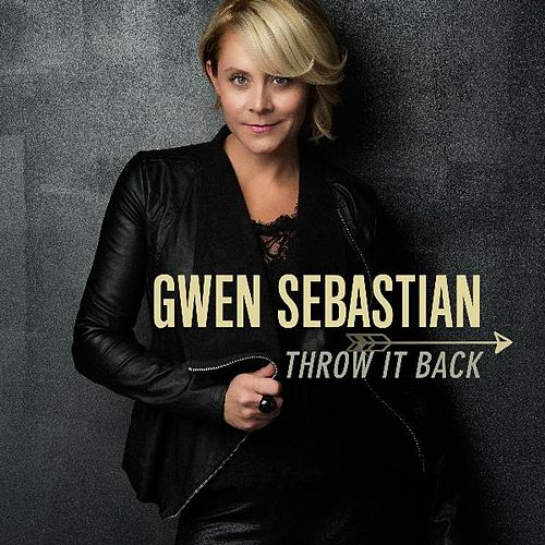 Throw It Back by Gwen Sebastian