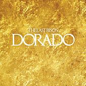 Dorado by The Last Bison