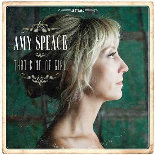 That Kind of Girl by Amy Speace